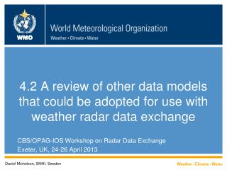 4.2  A  review of other data models that could be adopted for use with weather radar data exchange