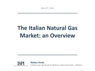 The Italian Natural Gas Market: an Overview