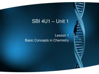SBI 4U1 – Unit 1