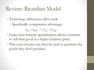 Review:  Ricardian  Model
