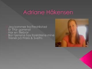 Adriane Håkensen