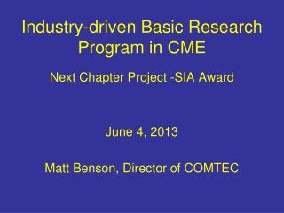 Industry-driven Basic Research Program in CME