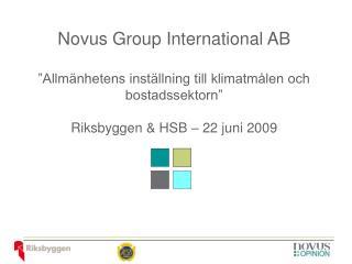"""Novus Group International AB """"Allmänhetens inställning till klimatmålen och bostadssektorn"""""""