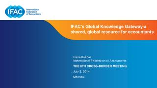 IFAC's  Global Knowledge Gateway-a shared, global resource for accountants