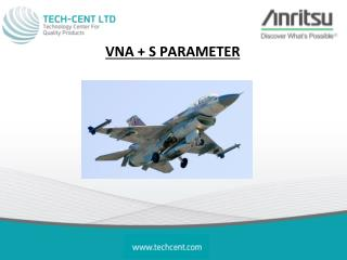 VNA + S PARAMETER