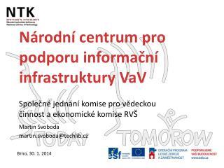 Národní centrum pro podporu informační infrastruktury VaV