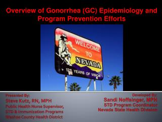Overview of Gonorrhea (GC) Epidemiology and Program Prevention Efforts