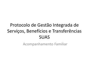 Protocolo de Gestão Integrada de Serviços, Benefícios e Transferências  SUAS