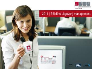 2011 |  Efficiënt uitgeverij management