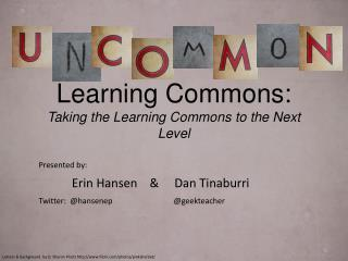 Learning Commons: Taking  the Learning Commons to the Next Level