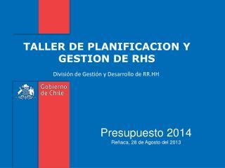 TALLER DE PLANIFICACION Y GESTION DE RHS