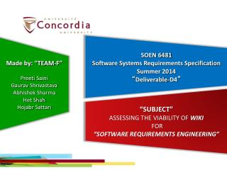 "SOEN 6481 Software Systems Requirements Specification Summer 2014 "" Deliverable-D4 """