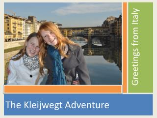 The  Kleijwegt  Adventure