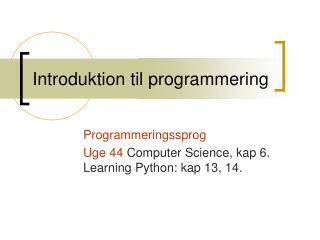 Introduktion til programmering