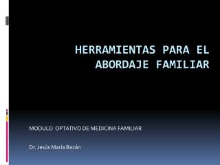 Herramientas para el abordaje familiar