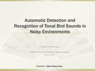 Automatic Detection and Recognition of Tonal Bird Sounds  in Noisy  Environments