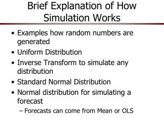 Brief Explanation of How Simulation Works