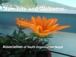 Namaste and Welcome