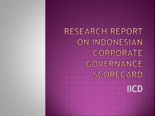 Research Report on Indonesian Corporate Governance Scorecard