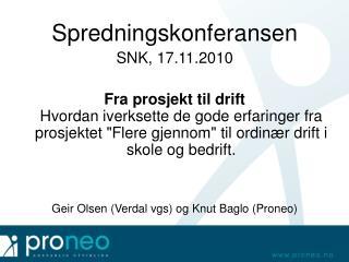 Spredningskonferansen SNK, 17.11.2010