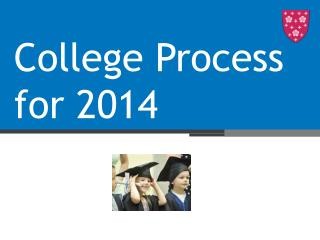 College Process for 2014