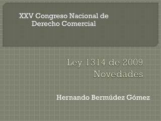 Ley 1314 de 2009 Novedades