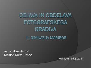 Objava in obdelava fotografskega gradiva
