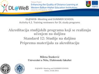 DL@WEB- Meeting and SUMMER SCHOOL Activity 4.2. Training reviewers for DL study programs