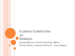 Campus Computing  at  Oswego