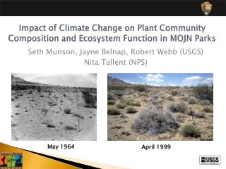 Impact of Climate Change on Plant Community Composition and Ecosystem Function in MOJN Parks