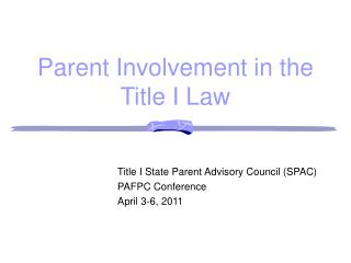Parent Involvement in the Title I Law