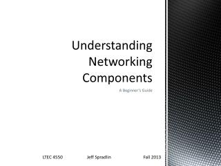 Understanding Networking Components