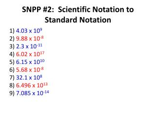 SNPP #2:  Scientific Notation to Standard Notation