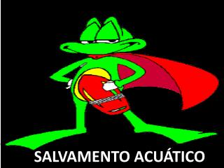 SALVAMENTO ACUÁTICO