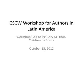 CSCW Workshop for Authors in Latin America