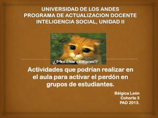 UNIVERSIDAD DE LOS ANDES PROGRAMA DE ACTUALIZACION DOCENTE INTELIGENCIA  SOCIAL,  UNIDAD II