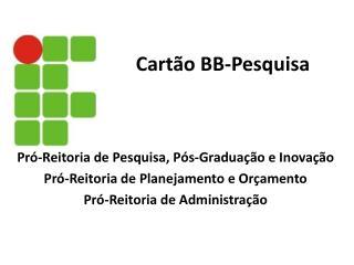 Cart�o BB-Pesquisa