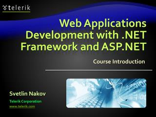 Web Applications Development with  Framework and ASP