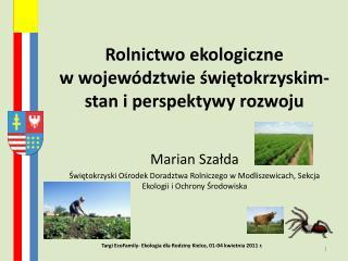 Rolnictwo ekologiczne  w województwie świętokrzyskim- stan i perspektywy rozwoju