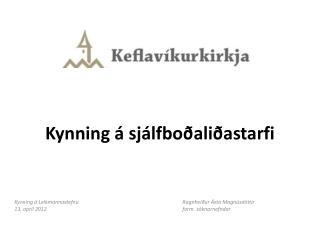 Kynning á sjálfboðaliðastarfi
