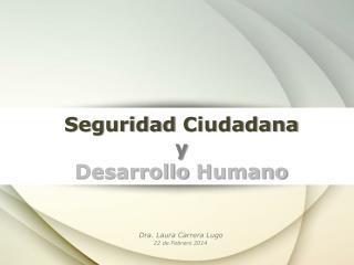 Seguridad Ciudadana y Desarrollo Humano