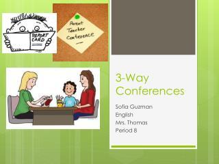 3-Way  Conferences