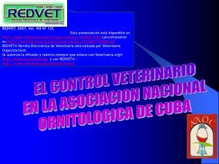 EL CONTROL VETERINARIO EN LA ASOCIACION NACIONAL ORNITOLOGICA DE CUBA