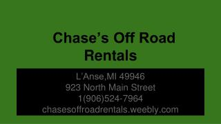 Chase's Off Road Rentals