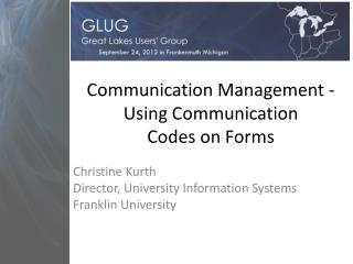 Communication Management - Using Communication  Codes  on Forms