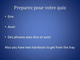 Preparez  pour  votre  quiz