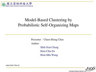 Model-Based Clustering by  Probabilistic Self-Organizing Maps