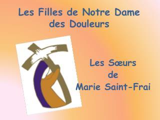 Les Filles de Notre Dame des Douleurs