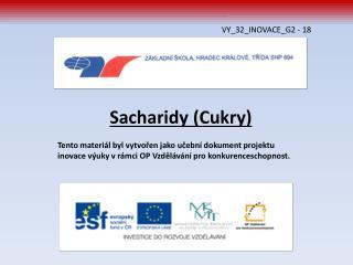 Sacharidy (Cukry)