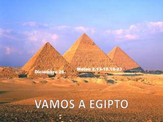 VAMOS A EGIPTO